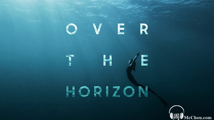 《Over the Horizon》2011~2020下载